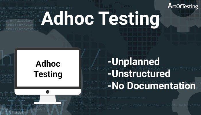 Adhoc Testing