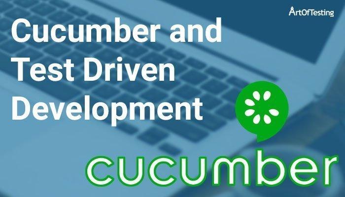 Cucumber and Test Driven Development