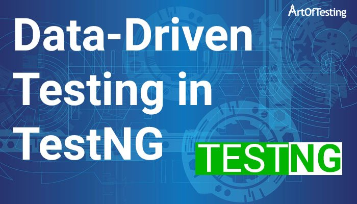 Data-Driven Testing in TestNG