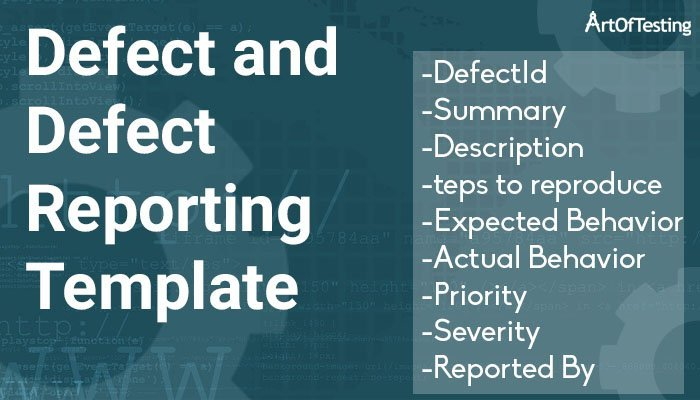 Defect and Defect Reporting Template