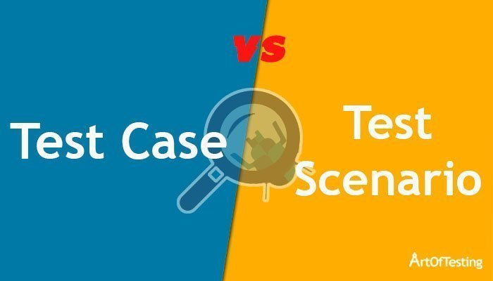 Difference Between Test Case and Test Scenario