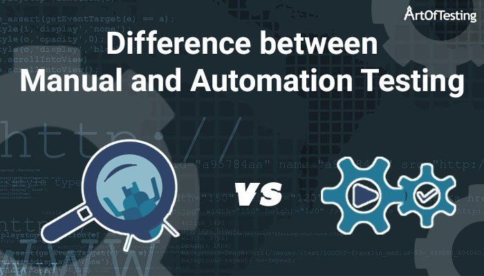 Difference between Manual and Automation Testing