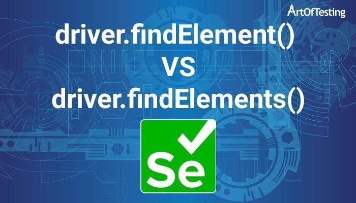 driver.findelement() vs driver.findelements()