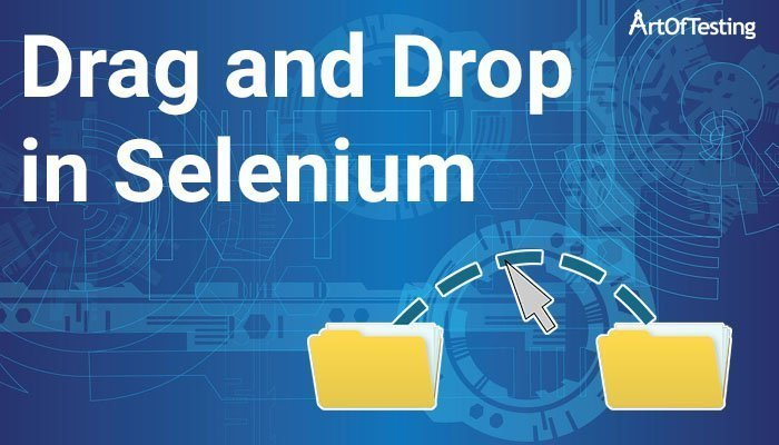 Drag and Drop in Selenium