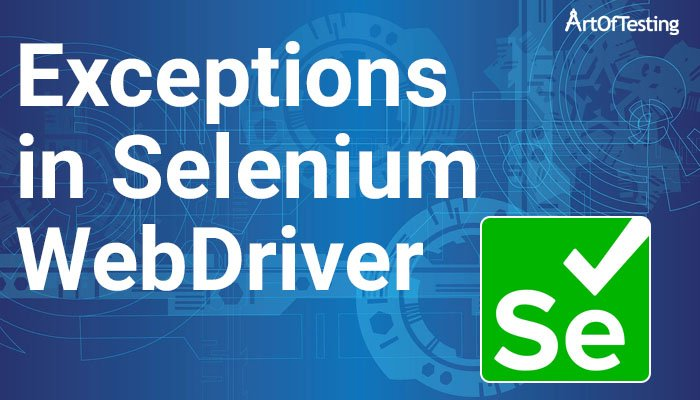 Exceptions in Selenium WebDriver