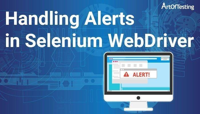 handling alerts in selenium webdriver