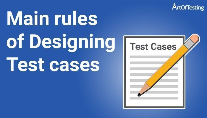 rules of designing test cases