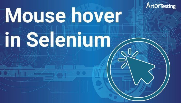 Mouse hover in Selenium