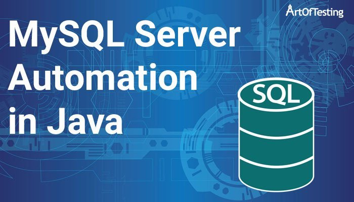 MySQL Server Automation in Java