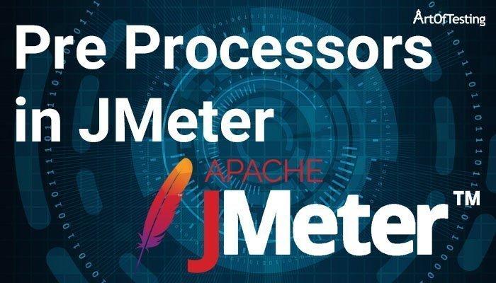 pre processors in jmeter