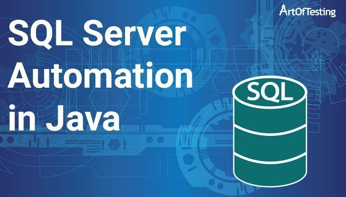 SQL Server Automation in Java