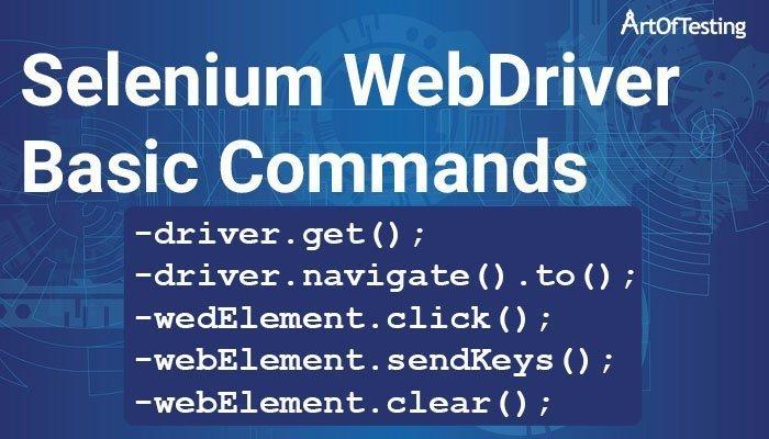 Selenium WebDriver Basic Commands