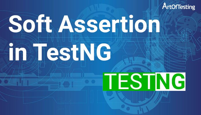 soft assertion in TestNG