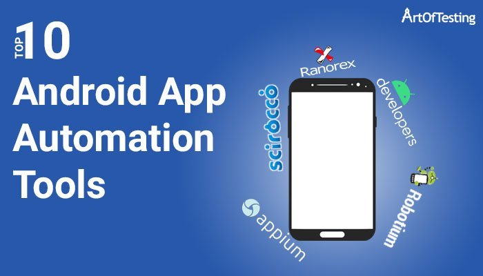 Android App Automation Tools