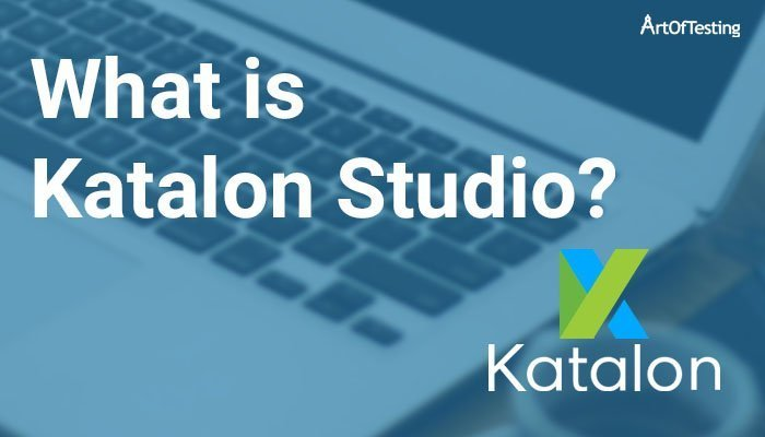 What is Katalon Studio