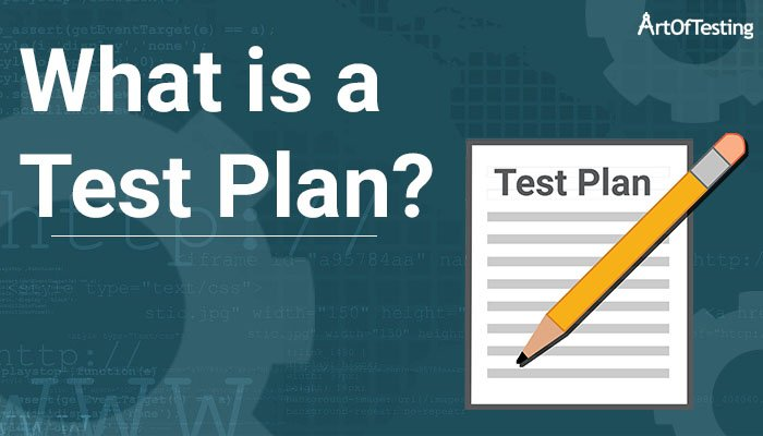 What is Test Plan
