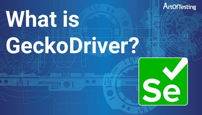 What is geckodriver