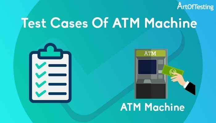 test cases of atm
