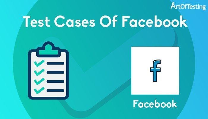 test cases of facebook
