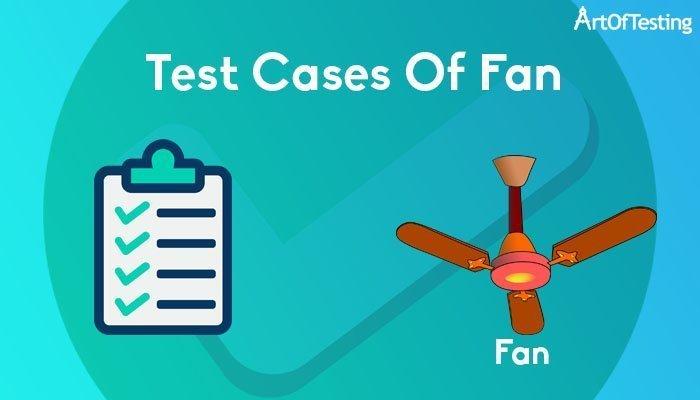 test cases of fan