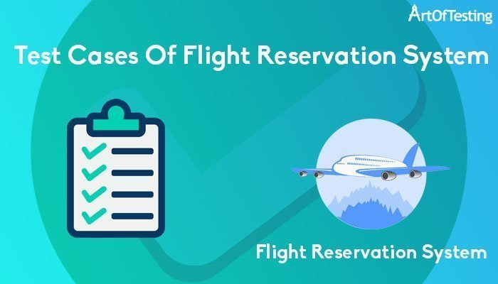test cases of flight reservation system
