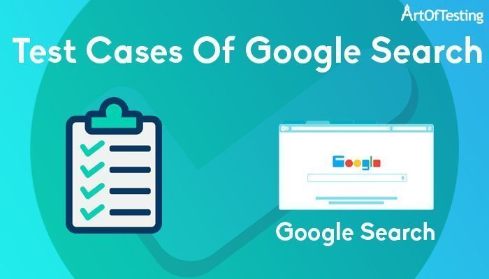 test cases of google search