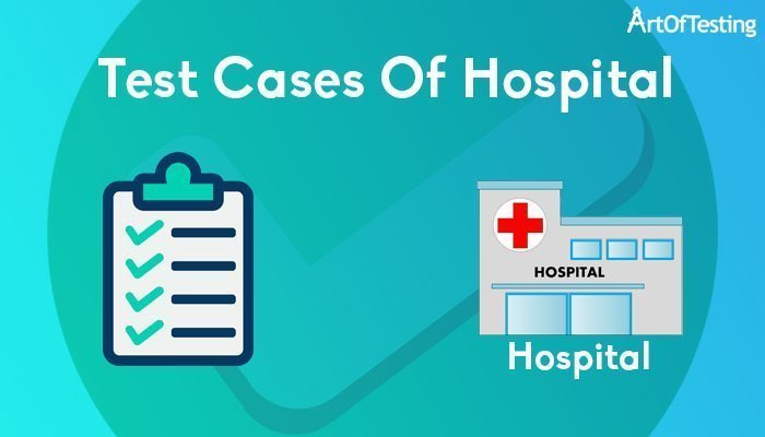 Test Cases of Hospital