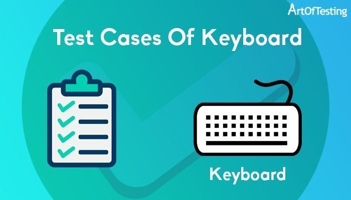 Test Cases of Keyboard