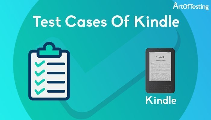 Test Cases Of Kindle