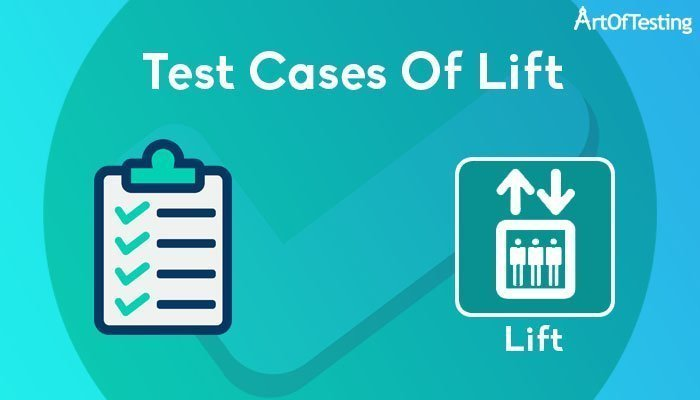 test cases of Lift