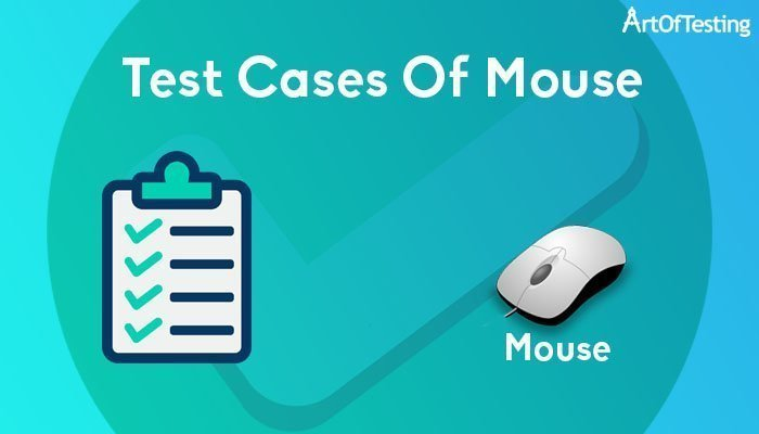 Test cases of Mouse
