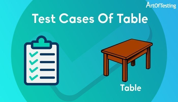 Test Cases of table