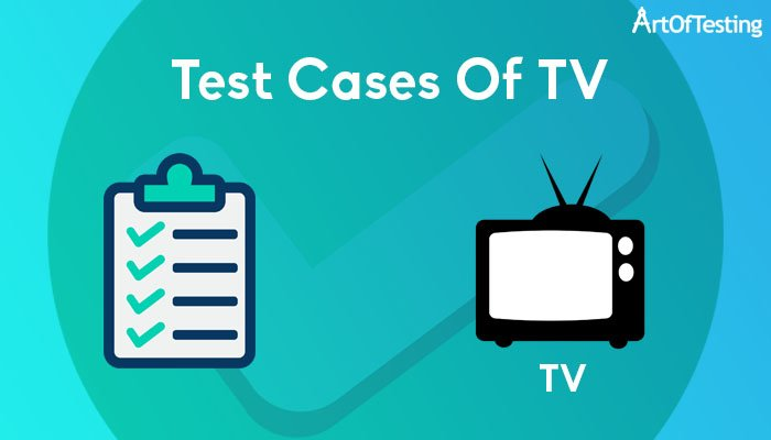 test cases of tv