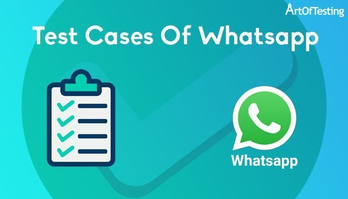 Test Cases of whatsapp