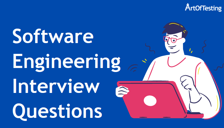 Software Engineering Interview Questions and Answers