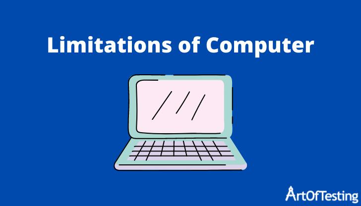 Limitations of computer